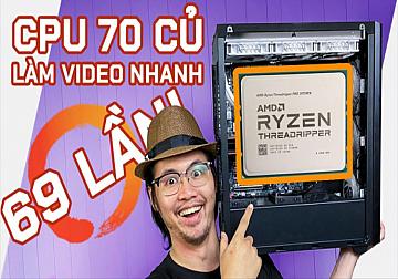 Review Threadripper Pro 3975WX - Làm Video NHANH HƠN 69 LẦN Chỉ Với 70 Triệu hoặc hơn! ( Nguồn : Tncstore.vn )