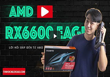 GIGABYTE Radeon™ RX 6600 EAGLE 8G - ÔNG VUA GAMING MỚI TRONG LÀNG VGA  ( Nguồn:tinhocngoisao.com )